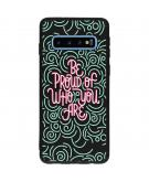 Design Backcover Color voor de Samsung Galaxy S10 - Be Proud