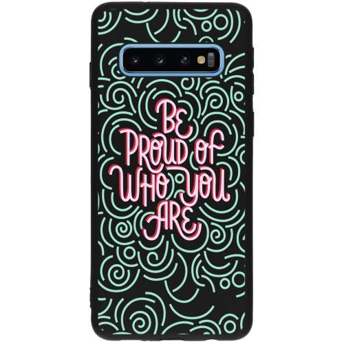 Design Backcover voor de Samsung Galaxy S10 - Be Proud